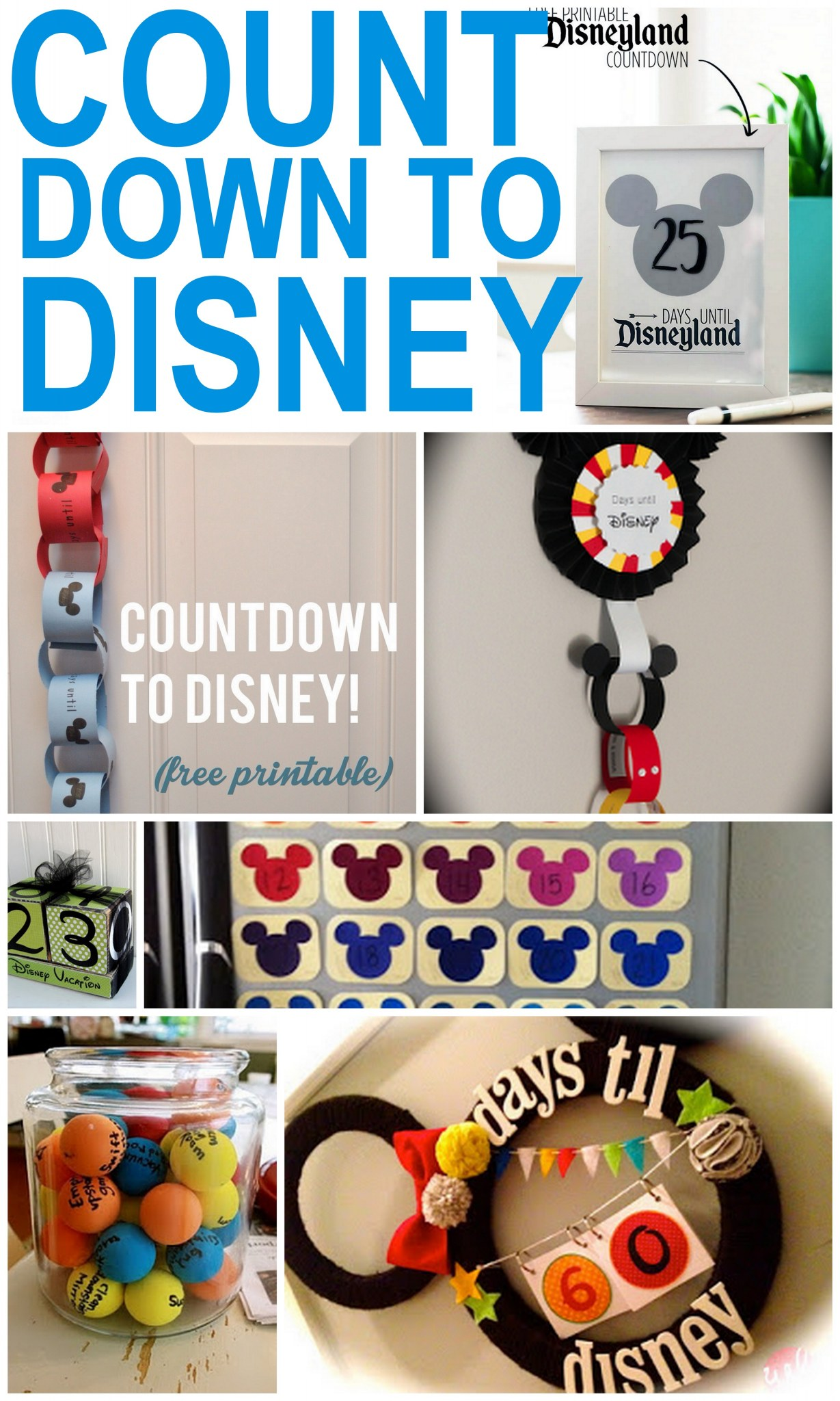 Top 50 Ways to Countdown to Disney 52