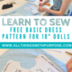 Basic Dress Pattern for American Girl Dolls: Easy to Learn! All Things with Purpose Sarah Lemp 3