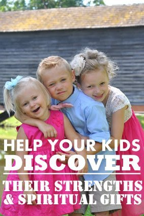 help your kids discover their spiritual gifts