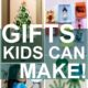 25 Christmas Gifts Kids Can Make 25