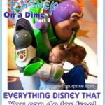 Disney on a Dime (Part 2): Doing a Disney Trip on the Cheap!