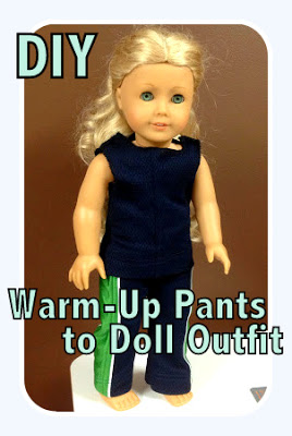 {Repurpose} Warm-Up Pants into an American Girl Outfit