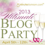 Five Minutes for Mom: Ultimate Blog Party!