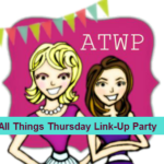 All Things Thursday Link Party {No. 2}