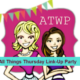 All Things Thursday Link-Up {No. 3} 2