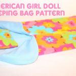 {FREE} American Girl Doll Sleeping Bag Pattern