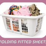 Folding Fitting Sheets: The Worst Thing Ever