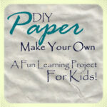 Make Your Own Paper {Video}