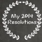 Resolutions and Goals for 2014