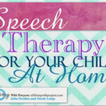 Speech Therapy for Your Child at Home
