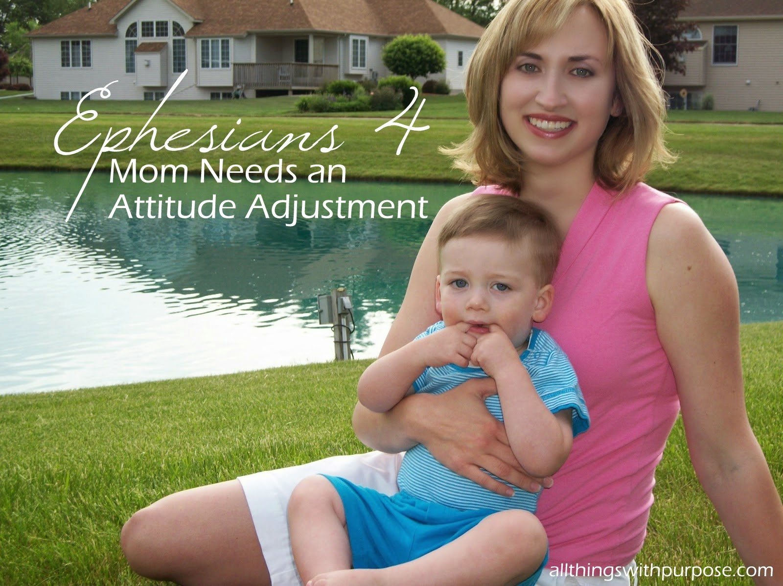 When Mommy Needs an Attitude Adjustment