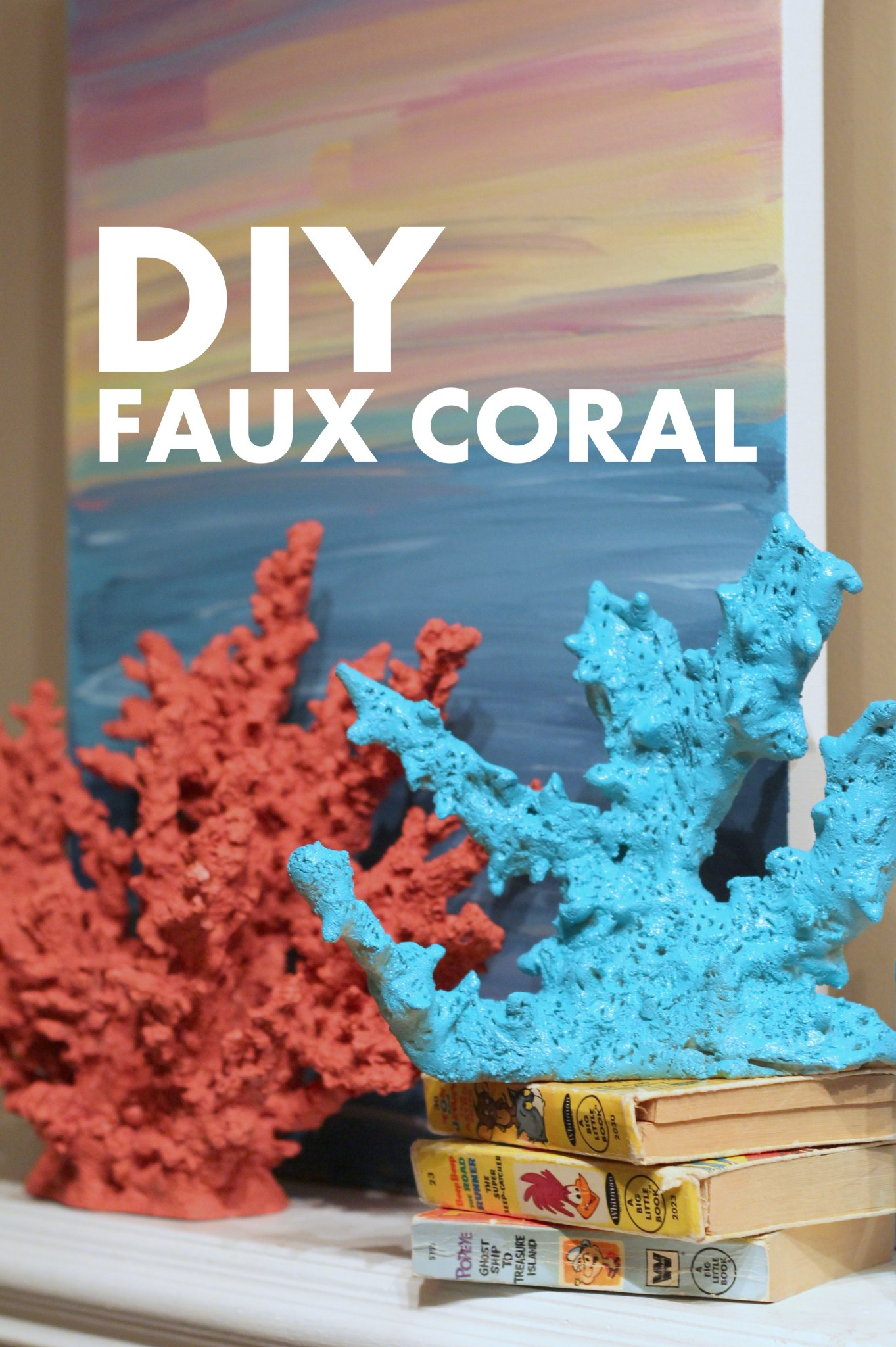 Diy faux coral tutorial for West to best items ideas