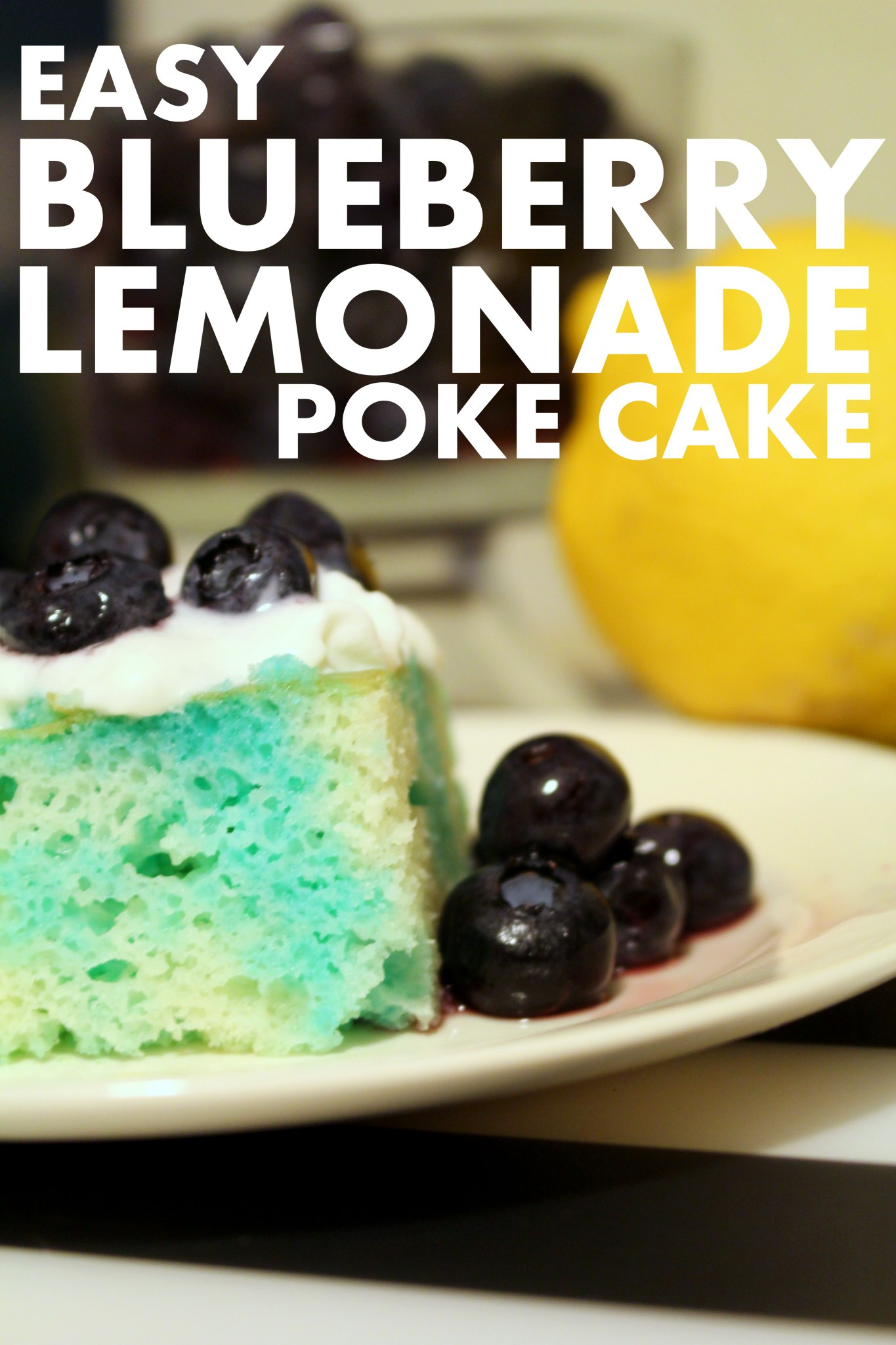 BLUEBERRY LEMONADE CAKE