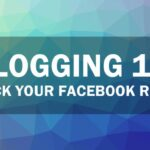 Blogging 101: Rock Your Facebook Reach