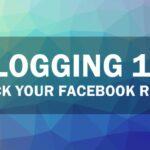 Blogging 101: Rock Your Facebook Reach