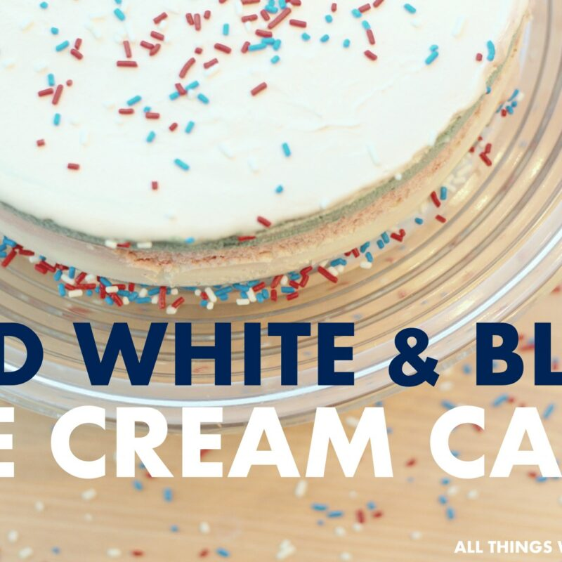 Red White & Blue Ice Cream Cake