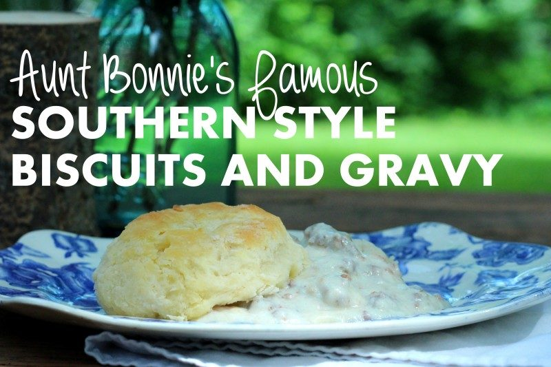 Aunt Bonnie's Southern Style Biscuits & Gravy