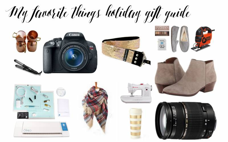 My favorite things: Holiday gift guide for the women in your life or yourself!