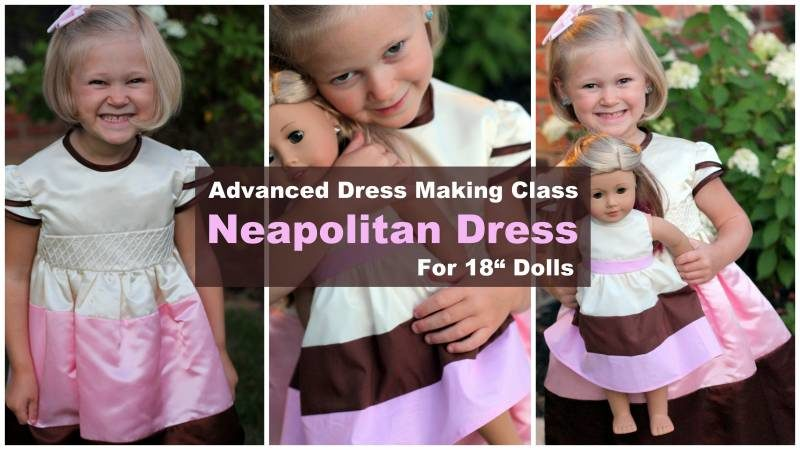 Neapolitan 18″ Doll Dress Making Class