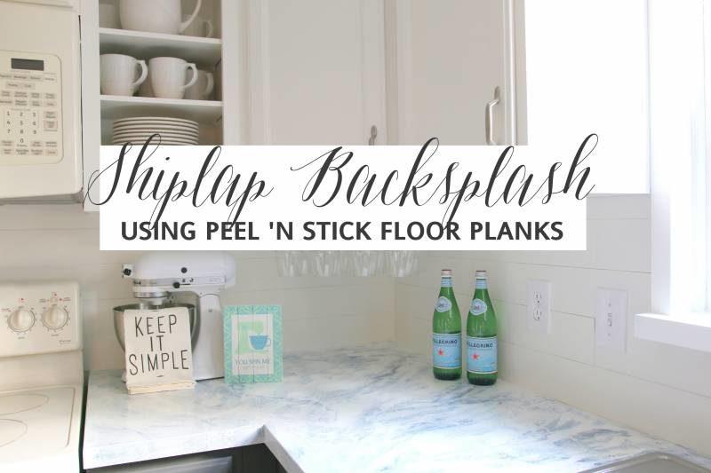 Faux Shiplap Backsplash with Peel 'n Stick Flooring