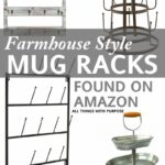 Farmhouse Style Mug Racks