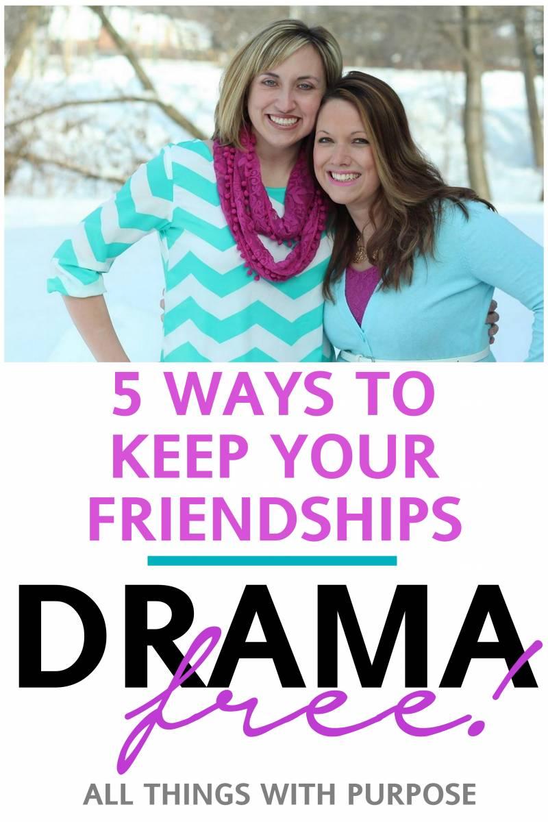 5 Ways to Keep a Friendship Drama Free
