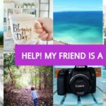 Help! My Friend is a Blogger