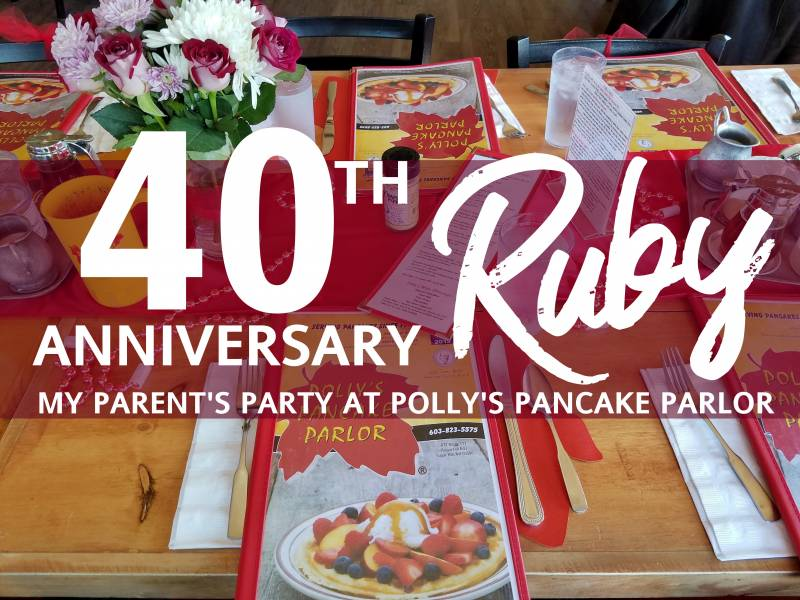 My Parent's Ruby (40th) Anniversary