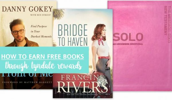 Earn Free Books with Tyndale Rewards + A Giveaway!