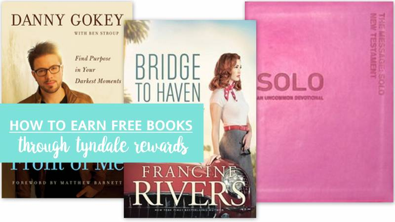 Earn Free Books with Tyndale Rewards + A Giveaway! 4