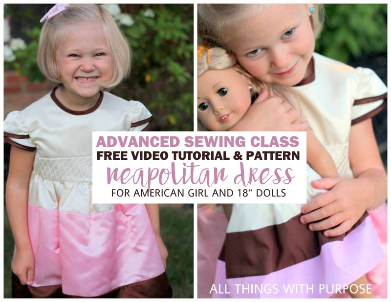 Advanced Sewing Class: Neapolitan Dress Pattern for American Girl Dolls