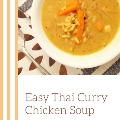 Easy Thai Curry Chicken Soup