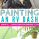 RV Problem Solving: Painting the Dash All Things with Purpose Sarah Lemp