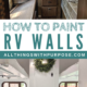 How to Paint the Interior Walls of an Old RV All Things with Purpose Sarah Lemp 3