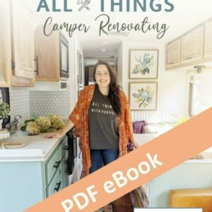 All Things Camper Renovating eBook All Things with Purpose Sarah Lemp