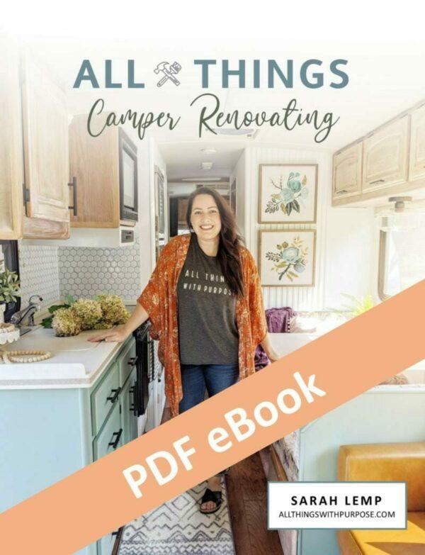 All Things Camper Renovating eBook All Things with Purpose Sarah Lemp