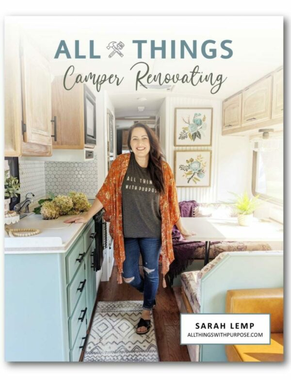 All Things Camper Renovating Book (Signed Copy) All Things with Purpose Sarah Lemp