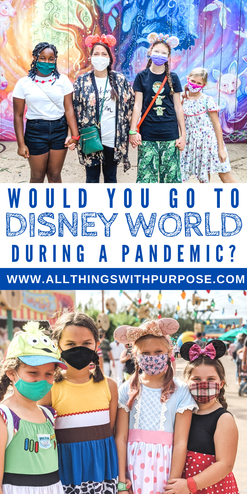 Should You Visit Disney World During the Pandemic? All Things with Purpose Sarah Lemp 23