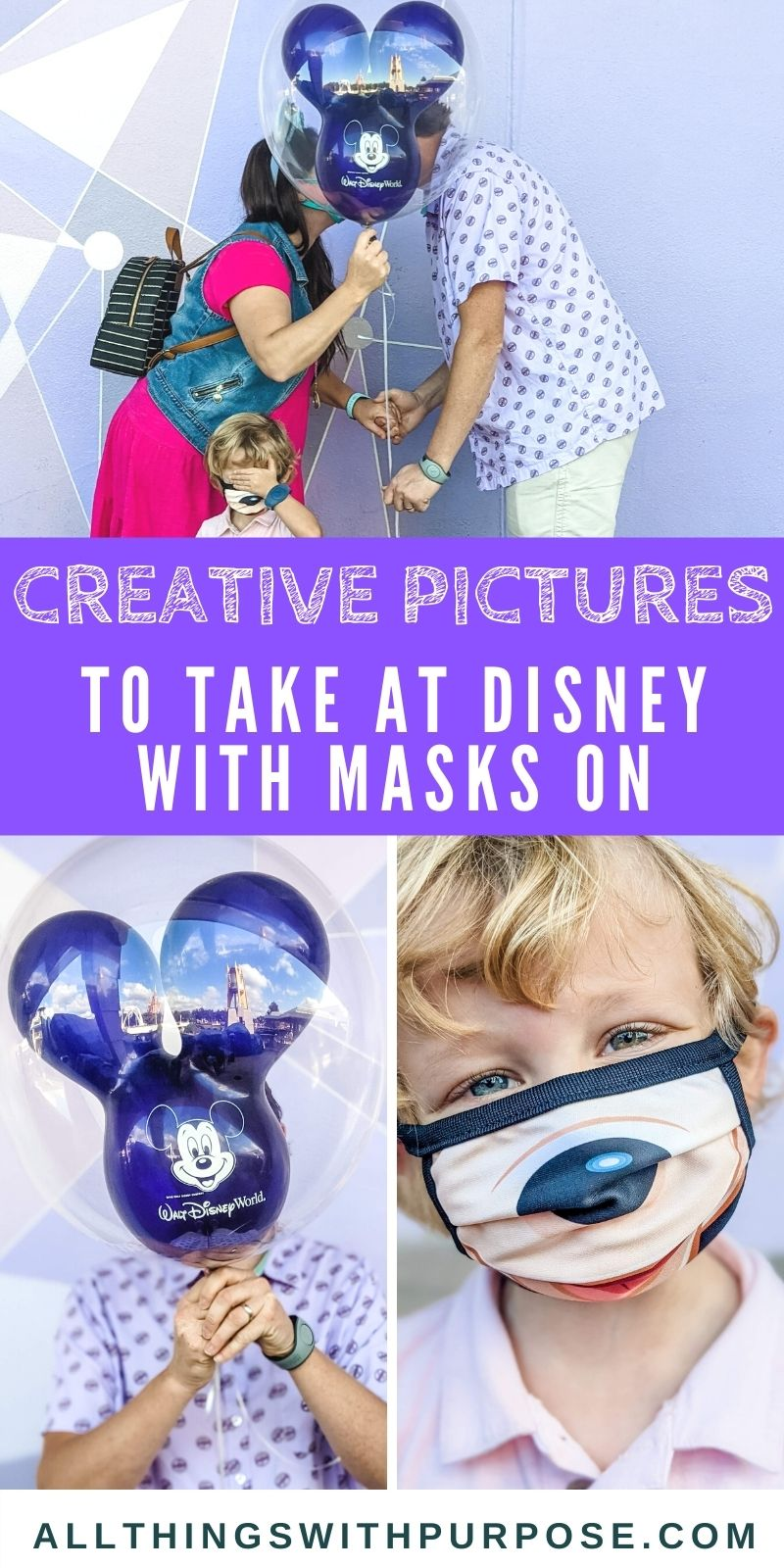 Tips for Taking Great Pictures at Disney World While Wearing a Mask All Things with Purpose Sarah Lemp 24