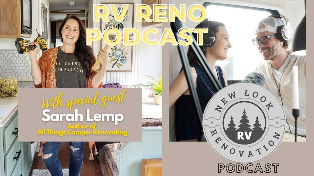 New Look RV Renovation Podcast and Giveaway! All Things with Purpose Sarah Lemp 1