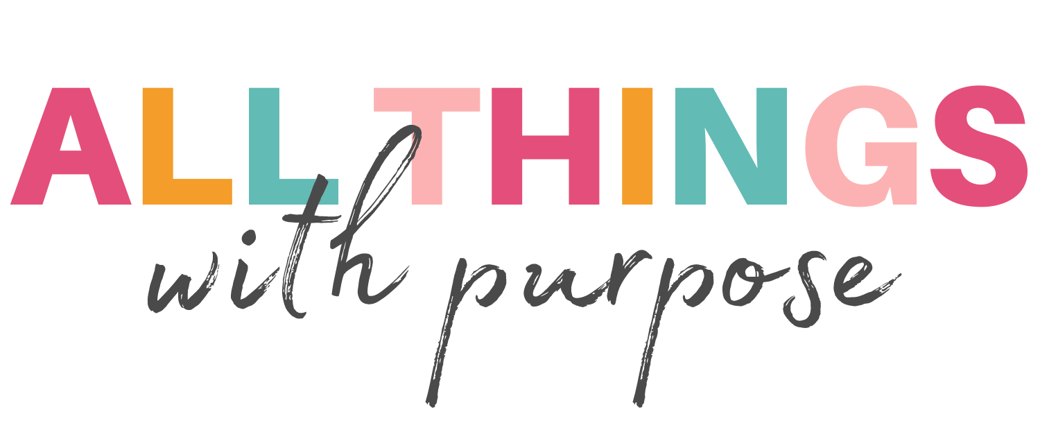 All Things with Purpose